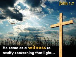 0514 John 17 He Came As A Witness Powerpoint Church Sermon
