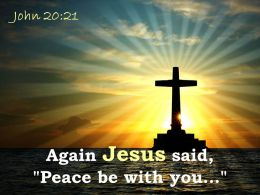 0514 John 2021 Again Jesus said Peace be with you PowerPoint Church Sermon