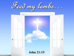 0514 John 2115 Feed My Lambs Power PowerPoint Church Sermon