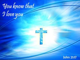 0514 John 2117 You Know That I Love You Powerpoint Church Sermon