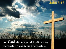 0514 John 317 God did not send his Son PowerPoint Church Sermon