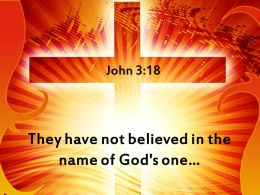 0514 John 318 They Have Not Believed Powerpoint Church Sermon