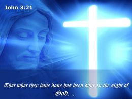 0514 John 321 That What They Have Done Powerpoint Church Sermon