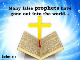 0514 John 41 Many False Prophets Have Gone Powerpoint Church Sermon