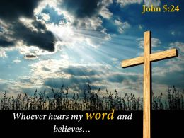 0514 John 524 Crossed Over From Death To Life Powerpoint Church Sermon