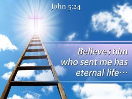 0514 John 524 Who sent me has eternal life PowerPoint Church Sermon