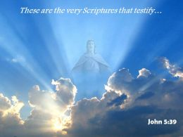 0514_john_539_these_are_the_very_scriptures_powerpoint_church_sermon_Slide01