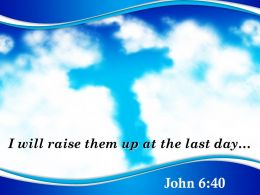 0514 John 640 I Will Raise Them Up Powerpoint Church Sermon