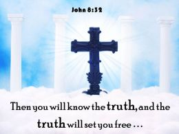 0514 John 832 Then You Will Know Powerpoint Church Sermon
