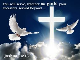0514 Joshua 2415 You will serve whether the PowerPoint Church Sermon