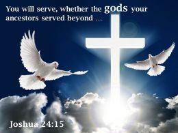 0514 Joshua 2415 You will serve whether the PowerPoint Church Sermon