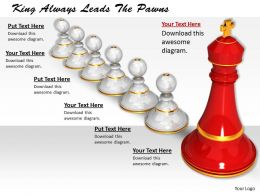 0514 King Always Leads The Pawns Image Graphics For Powerpoint