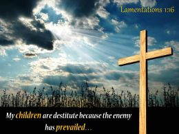 0514 Lamentations 116 My Children Are Destitute Powerpoint Church Sermon