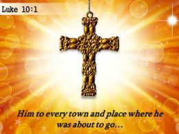 0514 Luke 101 Him To Every Town And Place PowerPoint Church Sermon