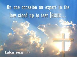 0514 Luke 1025 Law Stood Up To Test Jesus Powerpoint Church Sermon