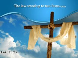 0514 Luke 1025 The Law Stood Up PowerPoint Church Sermon