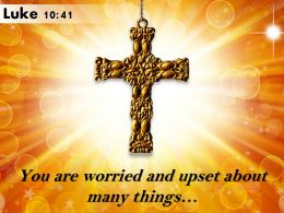 0514 Luke 1041 You Are Worried And Upset Powerpoint Church Sermon