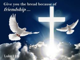 0514 Luke 118 Give You The Bread PowerPoint Church Sermon