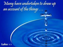 0514 Luke 11 Many Have Undertaken To Draw Up Powerpoint Church Sermon