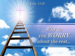 0514 Luke 1226 Why Do You Worry Powerpoint Church Sermon