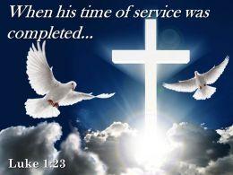 0514 Luke 123 When His Time Of Service Powerpoint Church Sermon