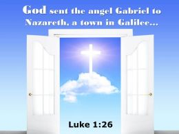 0514 Luke 126 God Sent The Angel Gabriel Power Powerpoint Church Sermon