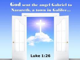 0514 Luke 126 God Sent The Angel Gabriel Power Powerpoint Church Sermon