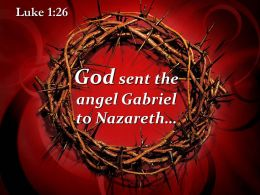 0514 Luke 126 God sent the angel Gabriel PowerPoint Church Sermon