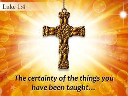 0514 Luke 14 The certainty of the things you PowerPoint Church Sermon