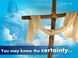 0514 Luke 14 You May Know The Certainty Powerpoint Church Sermon