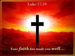 0514 Luke 1719 Your Faith Has Made You Well PowerPoint Church Sermon