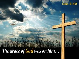0514 Luke 240 The Grace Of God Powerpoint Church Sermon