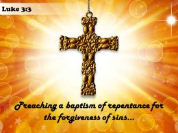 0514 Luke 33 He Went Into All The Powerpoint Church Sermon