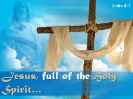 0514_luke_41_jesus_full_of_the_holy_spirit_power_powerpoint_church_sermon_Slide01