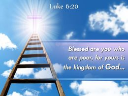 0514 Luke 620 Blessed Are You Who Are Poor Powerpoint Church Sermon