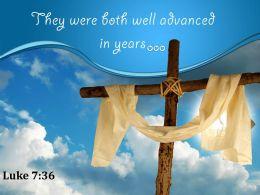 0514 Luke 736 They Were Both Well Advanced PowerPoint Church Sermon