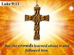 0514 Luke 911 But The Crowds Learned About It PowerPoint Church Sermon