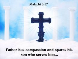 0514 Malachi 317 Father Has Compassion Powerpoint Church Sermon