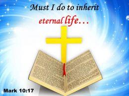 0514 Mark 1017 Must I Do To Inherit Powerpoint Church Sermon