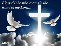 0514 Mark 119 Blessed Is He Who Comes Powerpoint Church Sermon