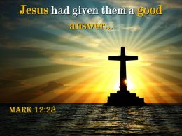 0514 Mark 1228 Jesus Had Given Them Powerpoint Church Sermon