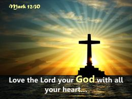 0514 Mark 1230 Love The Lord Your God Powerpoint Church Sermon