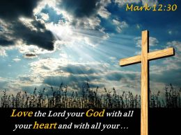 0514 Mark 1230 Love the Lord your PowerPoint Church Sermon