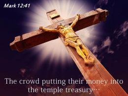 0514 Mark 1241 The Crowd Putting Their Power Powerpoint Church Sermon