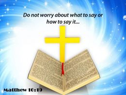 0514 Matthew 1019 Do Not Worry About What Powerpoint Church Sermon