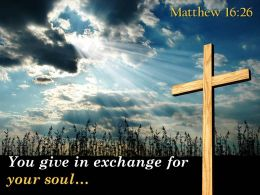 0514 Matthew 1626 Exchange For Your Soul Powerpoint Church Sermon