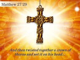 0514 Matthew 2729 And Then Twisted Together A Crown PowerPoint Church Sermon