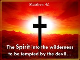 0514 Matthew 41 The Spirit Into The Wilderness Powerpoint Church Sermon