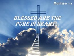 0514 Matthew 58 Blessed Are The Pure PowerPoint Church Sermon