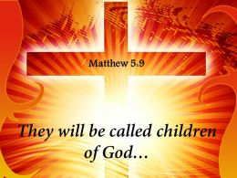 0514 Matthew 59 They Will Be Called Children PowerPoint Church Sermon